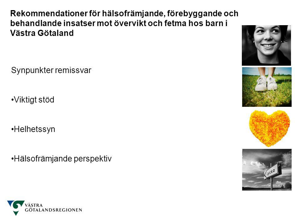Rekommendationer för hälsofrämjande, förebyggande och behandlande insatser mot övervikt och fetma hos barn i Västra Götaland Synpunkter remissvar Medborgar- / brukarperspektiv Innehåll Strukturfrågan Resursfrågan Dispositionsfrågan