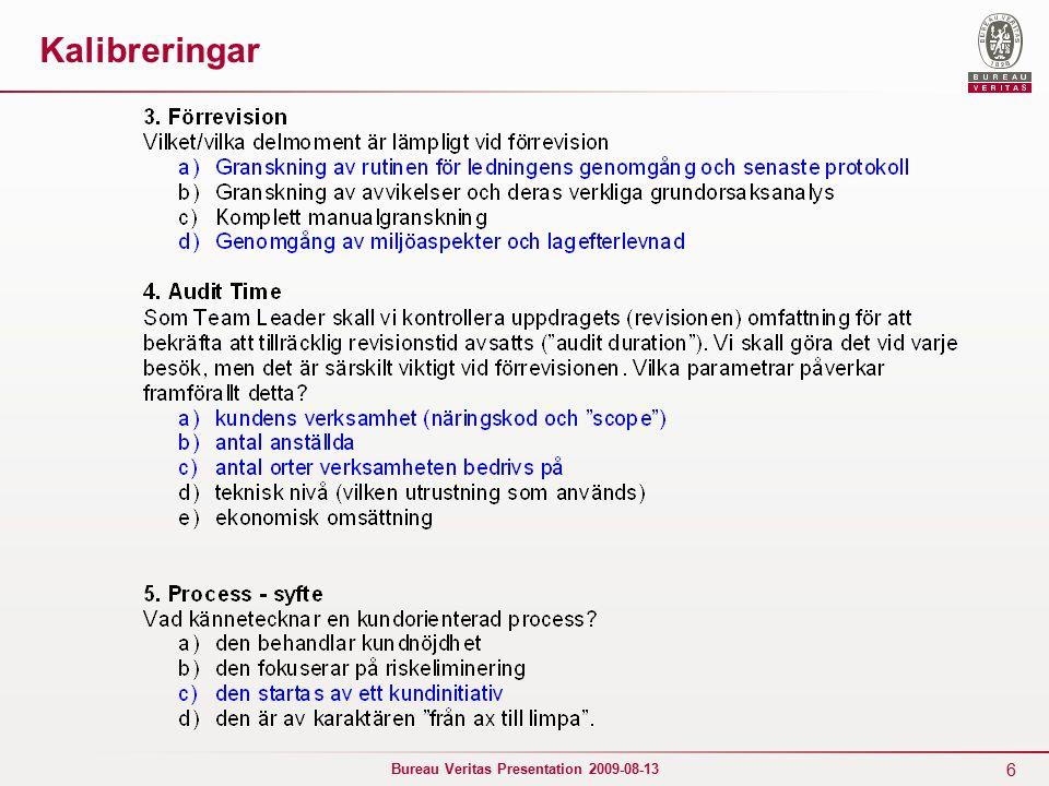 6 Bureau Veritas Presentation 2009-08-13 Kalibreringar