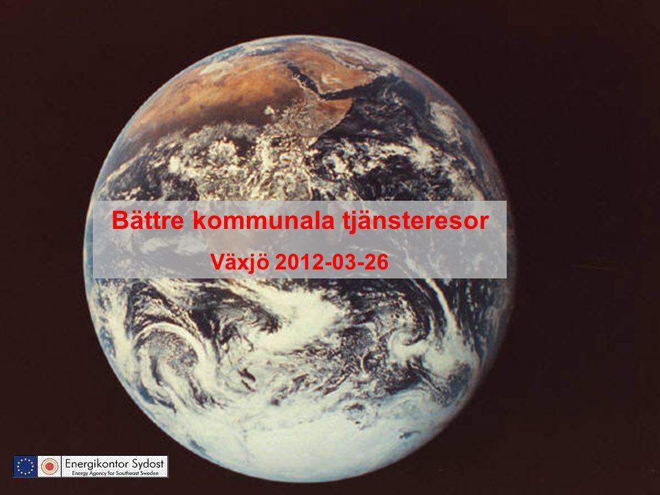Bättre kommunala tjänsteresor Växjö 2012-03-26