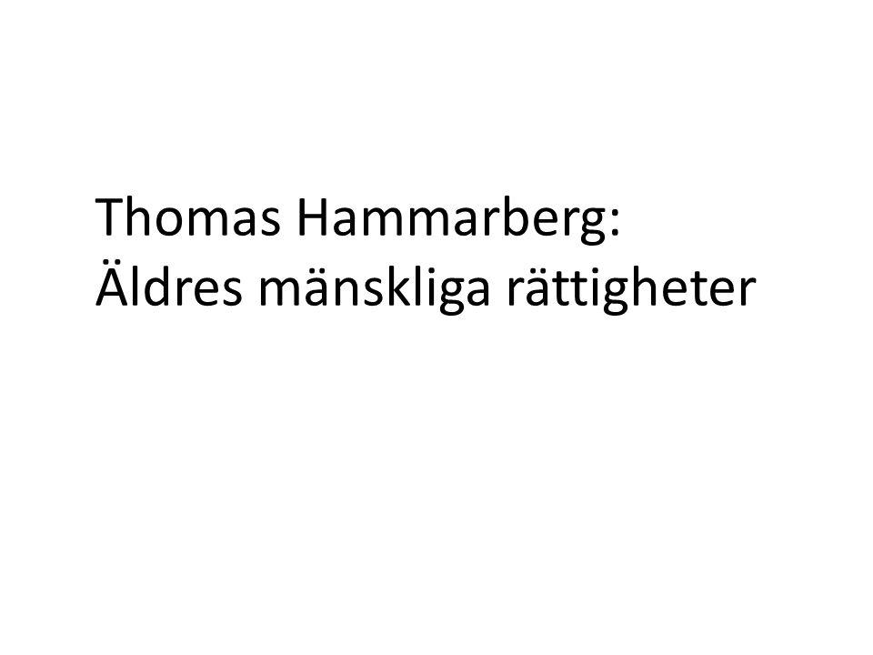 Thomas Hammarberg: Äldres mänskliga rättigheter