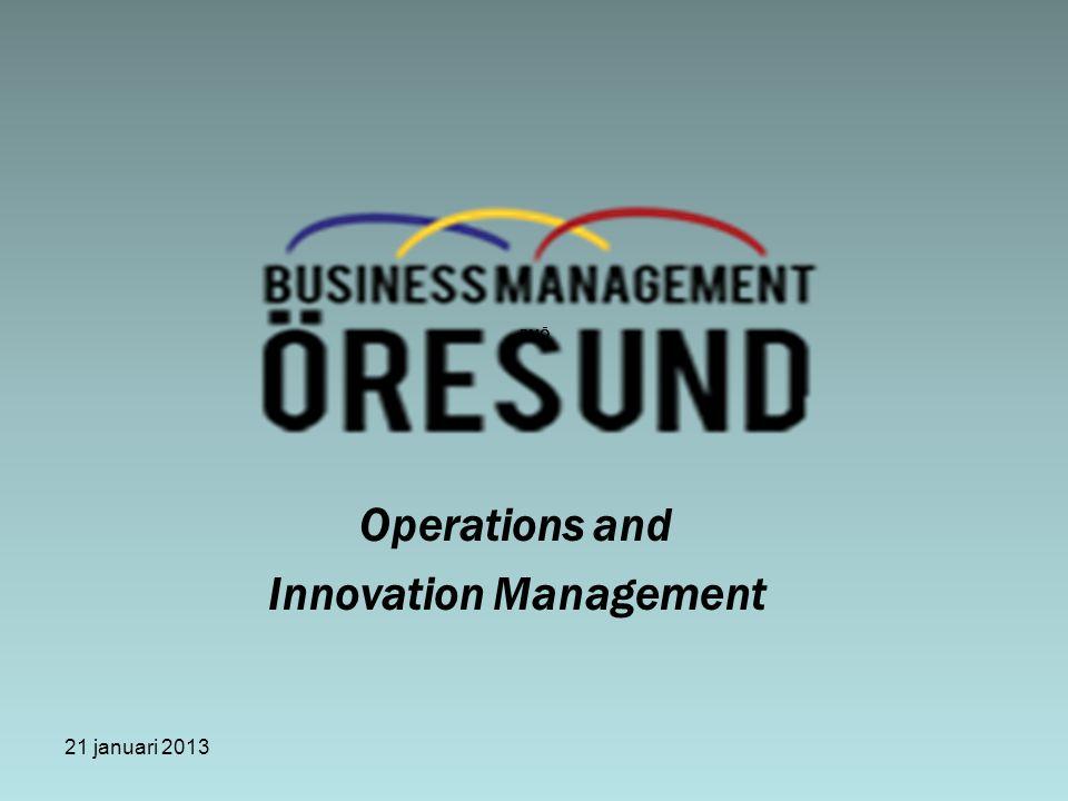 21 januari 2013 BMÖ Operations and Innovation Management