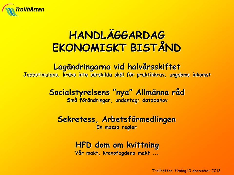 HANDLÄGGARDAG EKONOMISKT BISTÅND JO-beslut Ändra i journal, rätten till ombud/neka ombud, överklagandehantering Bistånd till bostad En massa domar...