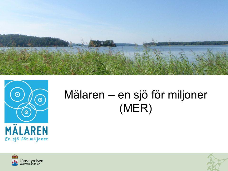 Mälaren – en sjö för miljoner (MER)