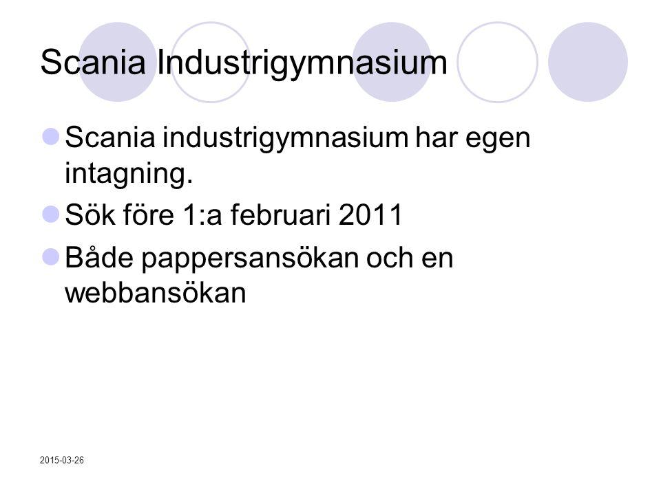 Scania Industrigymnasium Scania industrigymnasium har egen intagning.