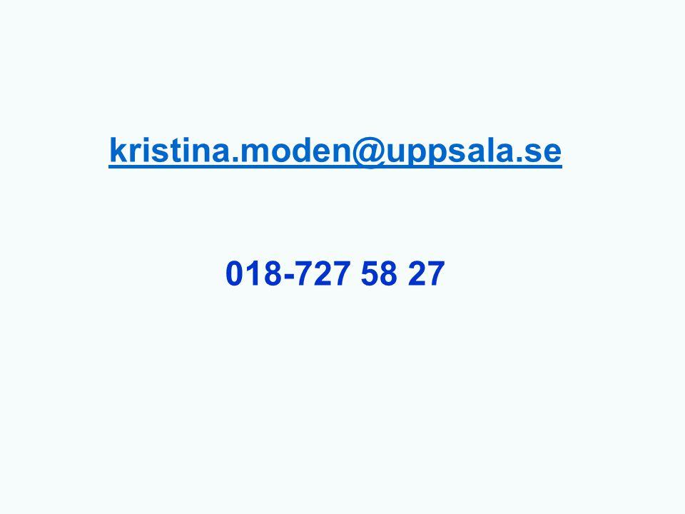 kristina.moden@uppsala.se kristina.moden@uppsala.se 018-727 58 27