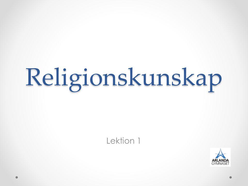 Religionskunskap Lektion 1