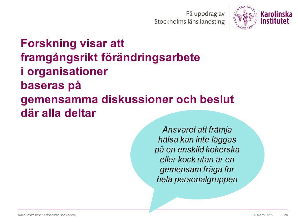 Forskning visar att framgångsrikt förändringsarbete i organisationer baseras på gemensamma diskussioner och beslut där alla deltar 26 mars 2015Karolin