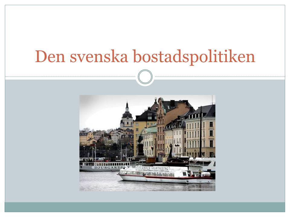 Den svenska bostadspolitiken