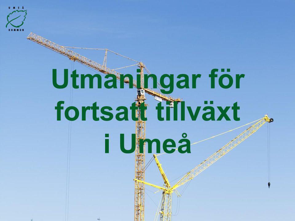 Utmaningar för fortsatt tillväxt i Umeå