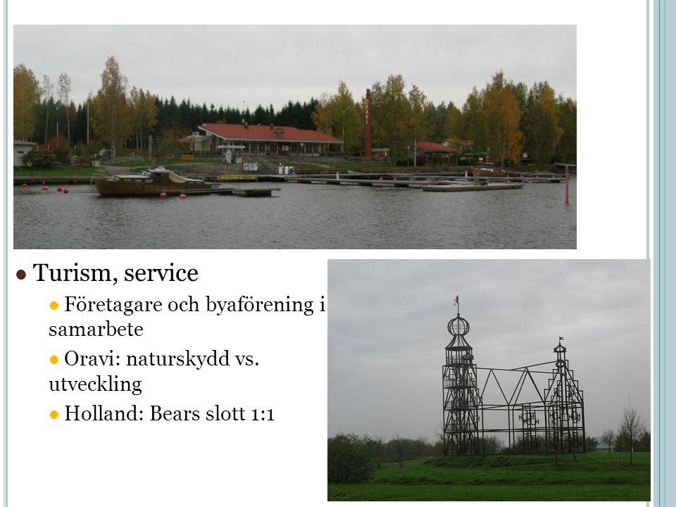 Turism, service Företagare och byaförening i samarbete Oravi: naturskydd vs.
