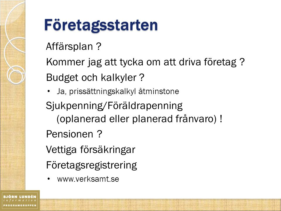 Moms och bokföring Bokföringen Varför bokföring .Boksluts- (kontant-) eller faktureringsmetoden .