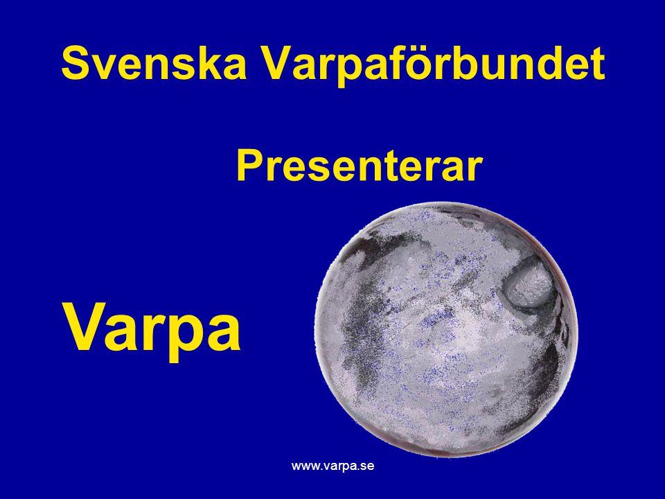www.varpa.se Svenska Varpaförbundet Varpan är gjord av aluminium/zink.