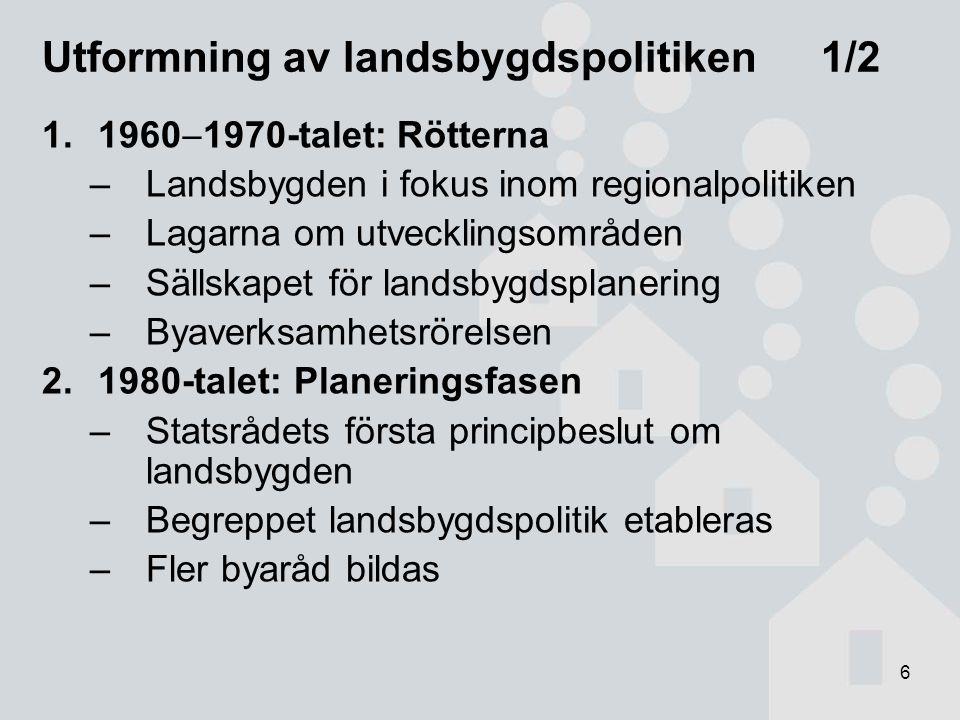 7 Utformning av landsbygdspolitiken 2/2 3.1988  1994: Genomförandefasen –Europarådets landsbygdskampanj  landsbygdspolitiken i sin nuvarande form får sin början –Landsbygdens utvecklingsprojekt 1988  1991 –Landsbygdspolitiska delegationen 1992  1994 –Det första landsbygdspolitiska helhetsprogrammet (1991) och regeringens första landsbygdspolitiska redogörelse (1993) 4.1995  : E uropeiseringen –EU-programmen för utveckling av landsbygden, aktionsgruppsarbete –Landsbygdspolitiska samarbetsgrupper 1995  –Landsbygdspolitiska helhetsprogram –YTR fastställs i lag år 2000 –Bred och snäv landsbygdspolitik definieras (det tredje helhetsprogrammet 2001  2004)