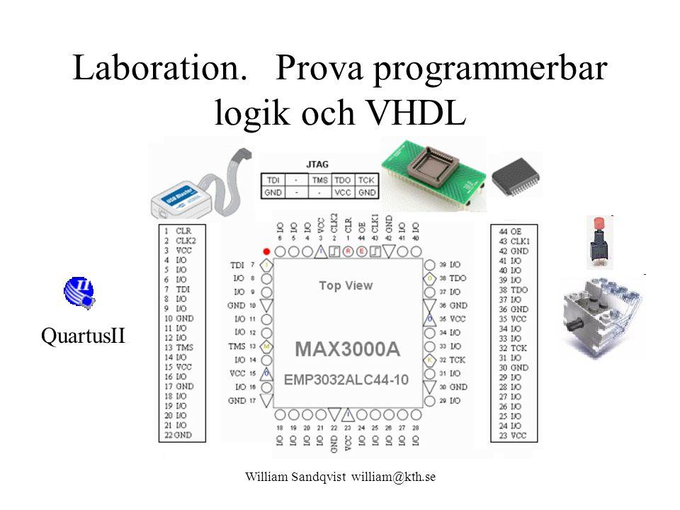 Laboration. Prova programmerbar logik och VHDL QuartusII