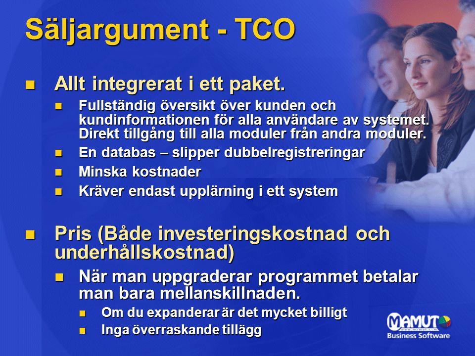 Säljargument - TCO Allt integrerat i ett paket.Allt integrerat i ett paket.