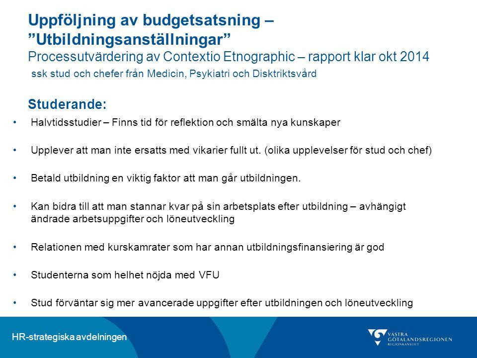 """HR-strategiska avdelningen Uppföljning av budgetsatsning – """"Utbildningsanställningar"""" Processutvärdering av Contextio Etnographic – rapport klar okt 2"""