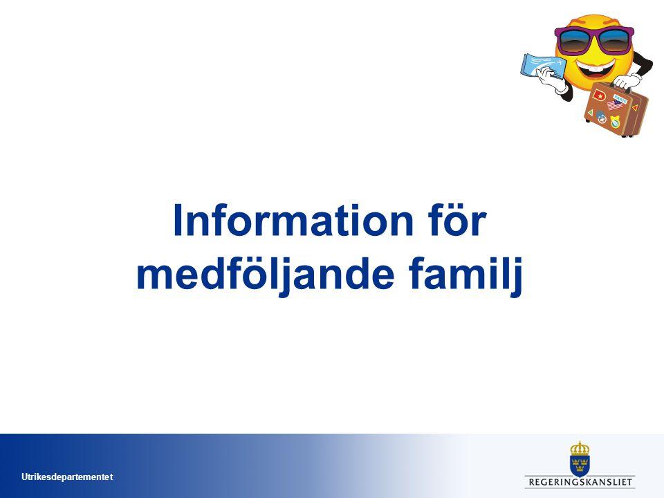 Utrikesdepartementet Information för medföljande familj