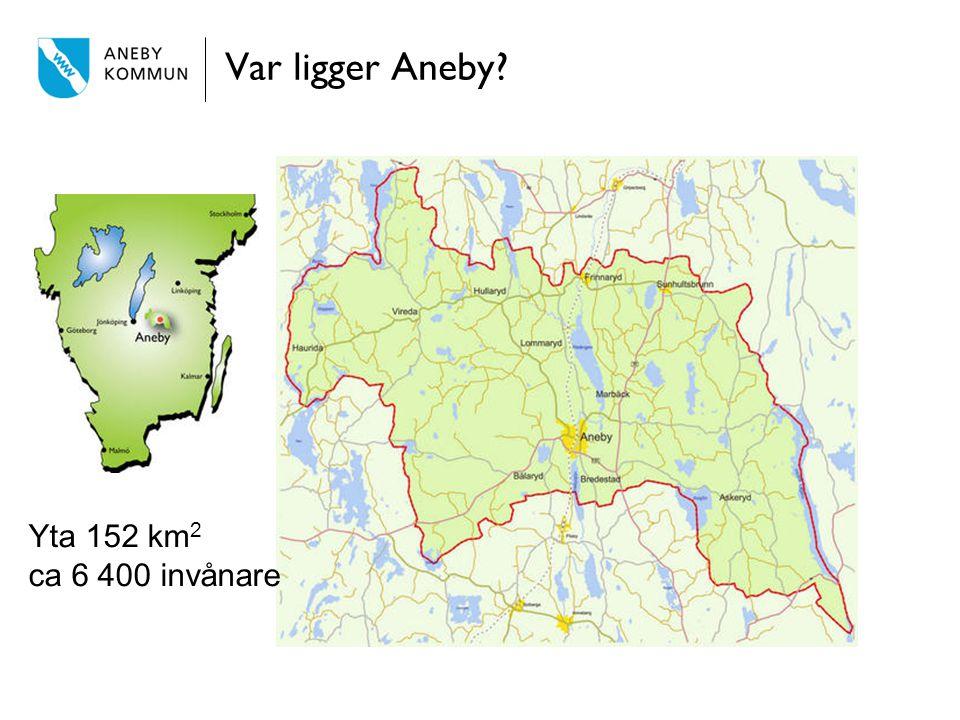 Var ligger Aneby? Yta 152 km 2 ca 6 400 invånare