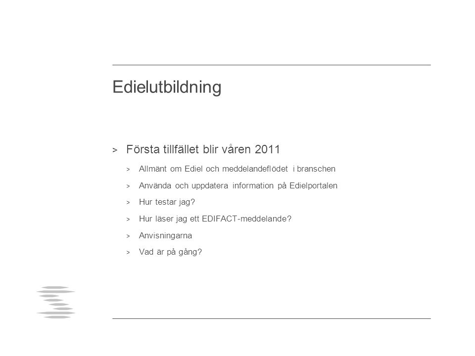 Nordiskt samarbete > SvK, Statnett, Fingrid, Energinet.dk och NordPool Spot håller på att ta fram beskrivningar av utbytena sinsemellan > Formaten kommer även kunna användas till och från balansansvariga och TSO:erna > Ersätter i första hand DELFOR- och QUOTES-meddelandena > XML-formaten bygger på format framtagna av ENTSO-E > Finns inget beslut om när vi kör igång med nya format