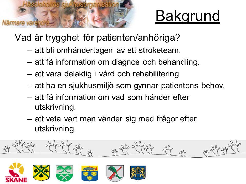 Genomförande Patienter som vårdas på strokeenheten efter den 1 december 2006 skall erhålla: –strokepärm –organiserad strokeutbildning –kontaktperson (patienten och/eller anhörig skall veta vem det är!)