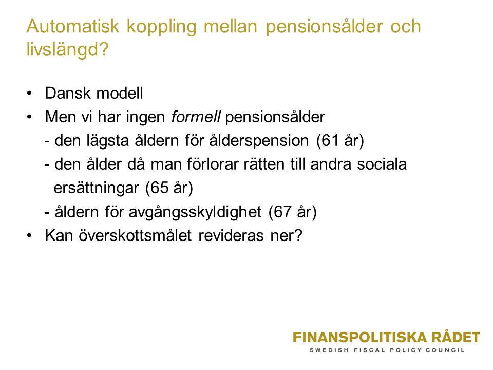 Automatisk koppling mellan pensionsålder och livslängd.