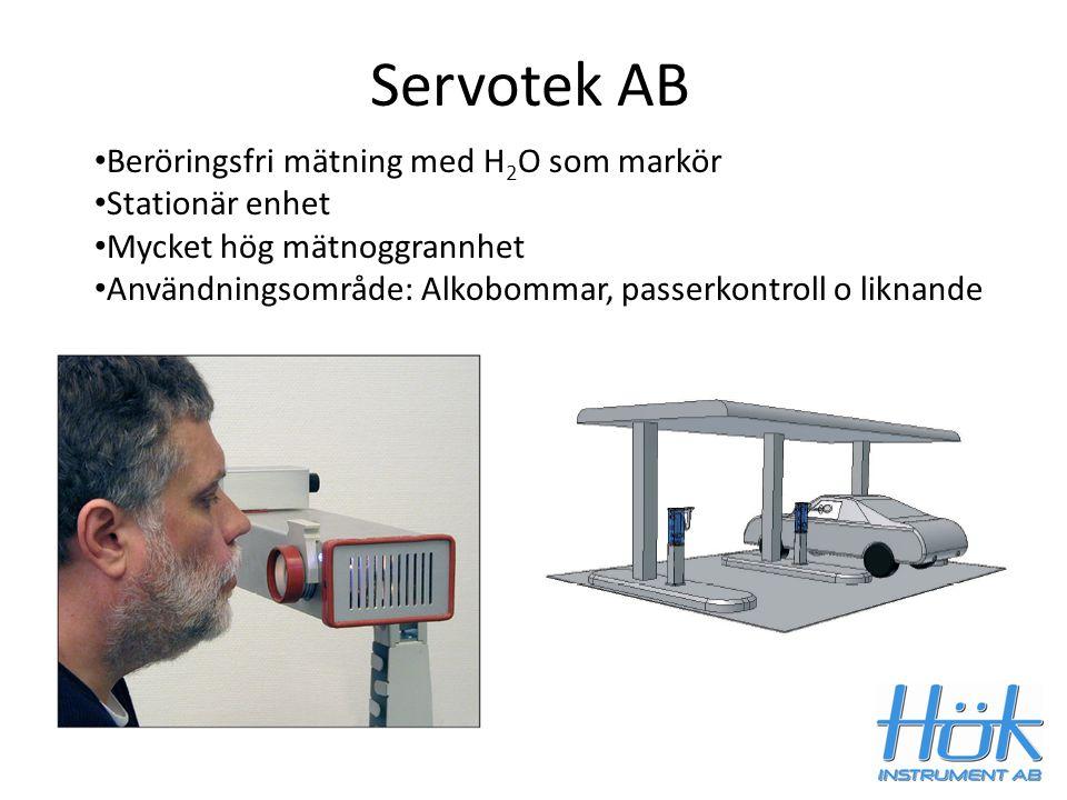 Servotek AB Beröringsfri mätning med H 2 O som markör Stationär enhet Mycket hög mätnoggrannhet Användningsområde: Alkobommar, passerkontroll o liknan