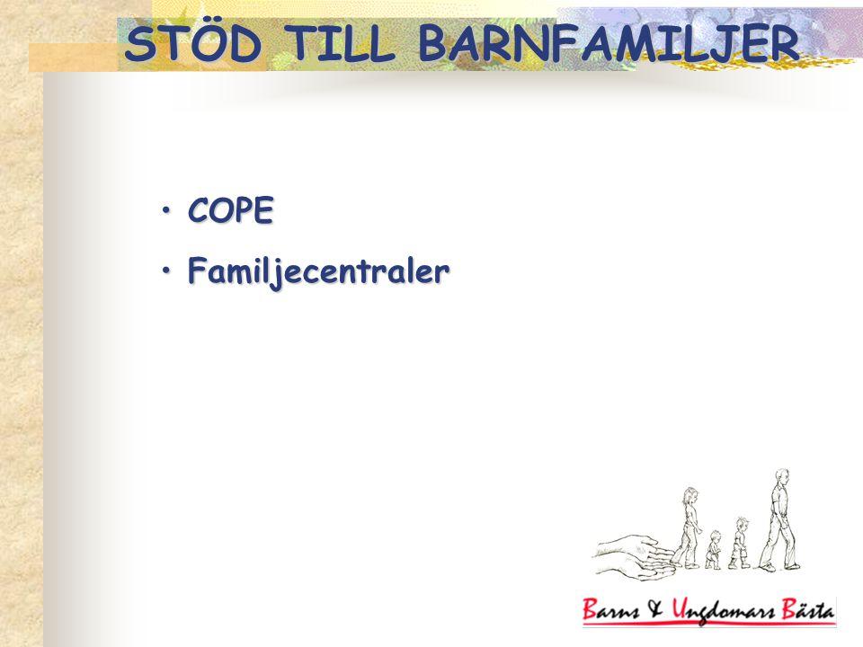COPE COPE Familjecentraler Familjecentraler STÖD TILL BARNFAMILJER