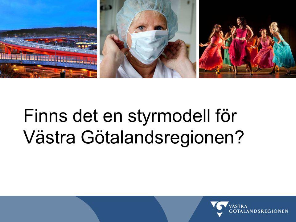 Finns det en styrmodell för Västra Götalandsregionen?