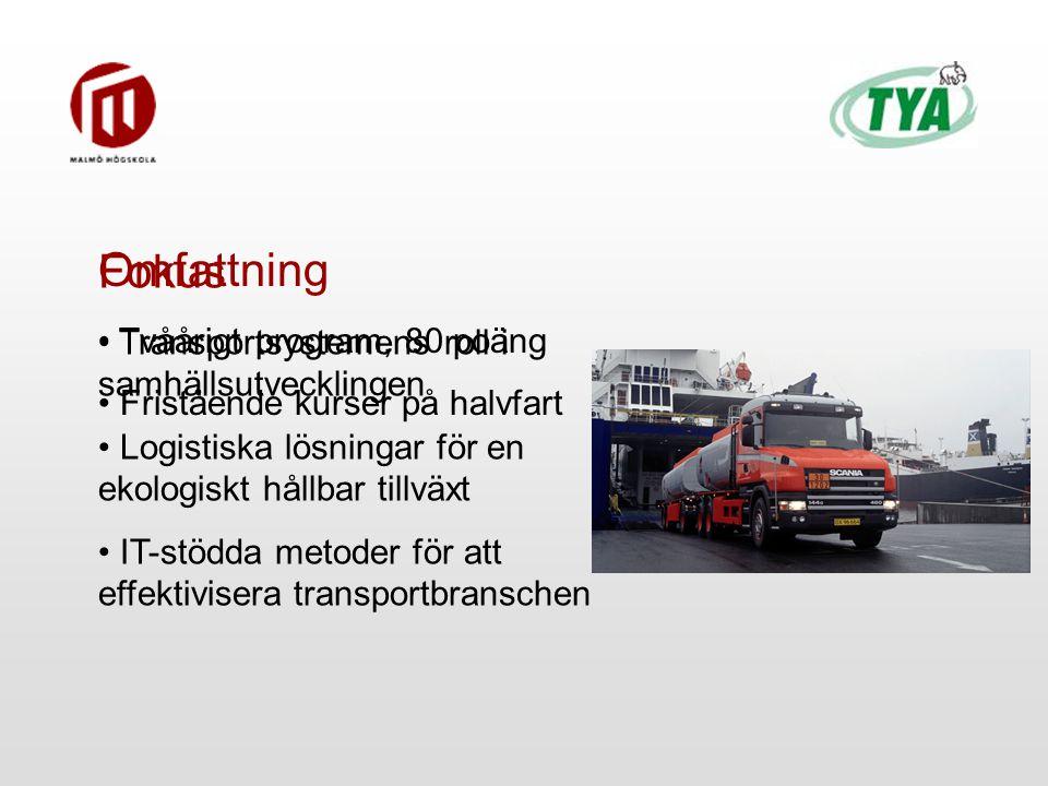 Fokus Transportsystemens roll i samhällsutvecklingen Logistiska lösningar för en ekologiskt hållbar tillväxt IT-stödda metoder för att effektivisera transportbranschen Omfattning Tvåårigt program, 80 poäng Fristående kurser på halvfart