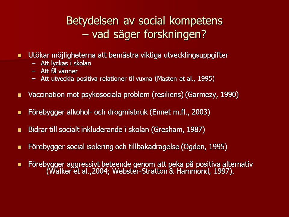 Betydelsen av social kompetens – vad säger forskningen.