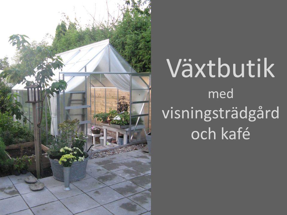 Växthuset butik inspiration skydd från regn, kyla och vind förökning av växter kafé vinterförvaring