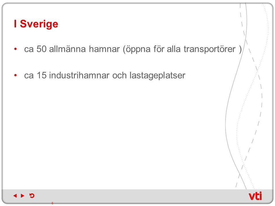 A) Policyfrågor: 3) investeringar in infrastruktur Infrastrukturpropositionen (2009) anser att fördelarna med att inte peka ut strategiska hamnar överväger å andra sidan understryks att Hamnstrategiutredningens kartläggning av det svenska hamnsystemet och hamnarnas roll i transportkedjan kommer skall utgöra ett viktigt underlag för infrastrukturplaneringen. I åtgärdsplaneringen (2009) prioriterar trafikverken investeringarna utgående från de i Hamnstrategiutredningen föreslagna strategiska hamnarna.