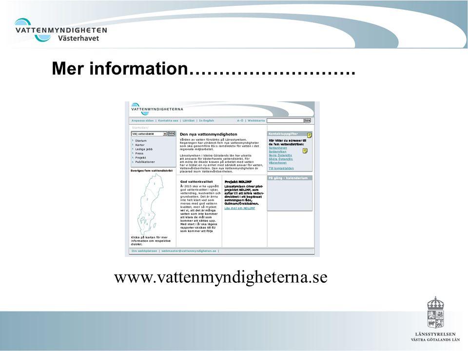 www.vattenmyndigheterna.se Mer info… Mer information……………………….