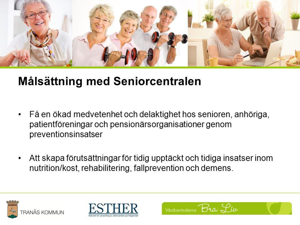 Målsättning med Seniorcentralen Få en ökad medvetenhet och delaktighet hos senioren, anhöriga, patientföreningar och pensionärsorganisationer genom pr