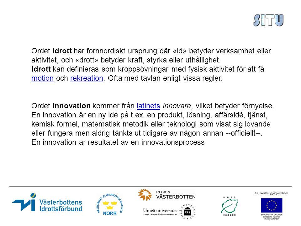 Ordet innovation kommer från latinets innovare, vilket betyder förnyelse.