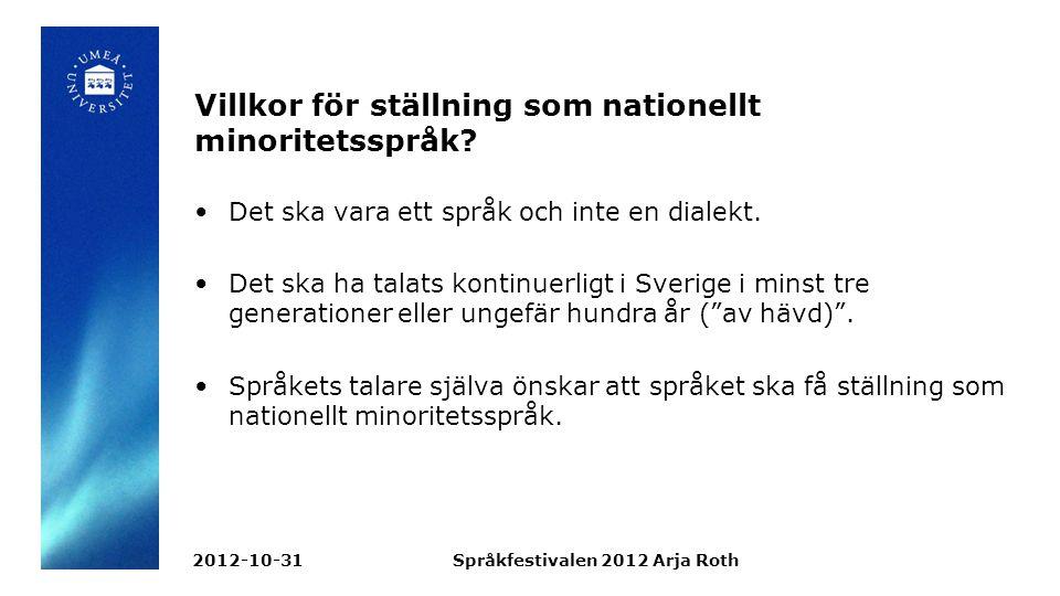 Finskan i Sverige Sverige och Finland har en lång gemensam historia.