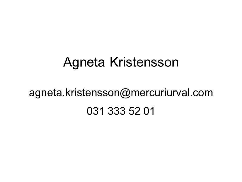 Agneta Kristensson agneta.kristensson@mercuriurval.com 031 333 52 01