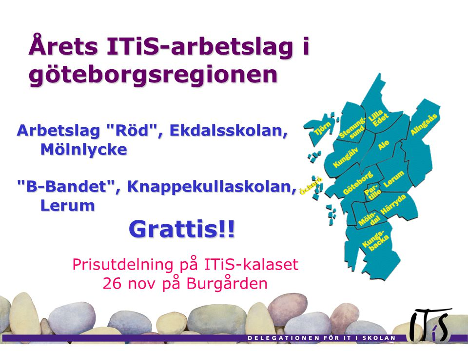 Årets ITiS-arbetslag i göteborgsregionen Arbetslag