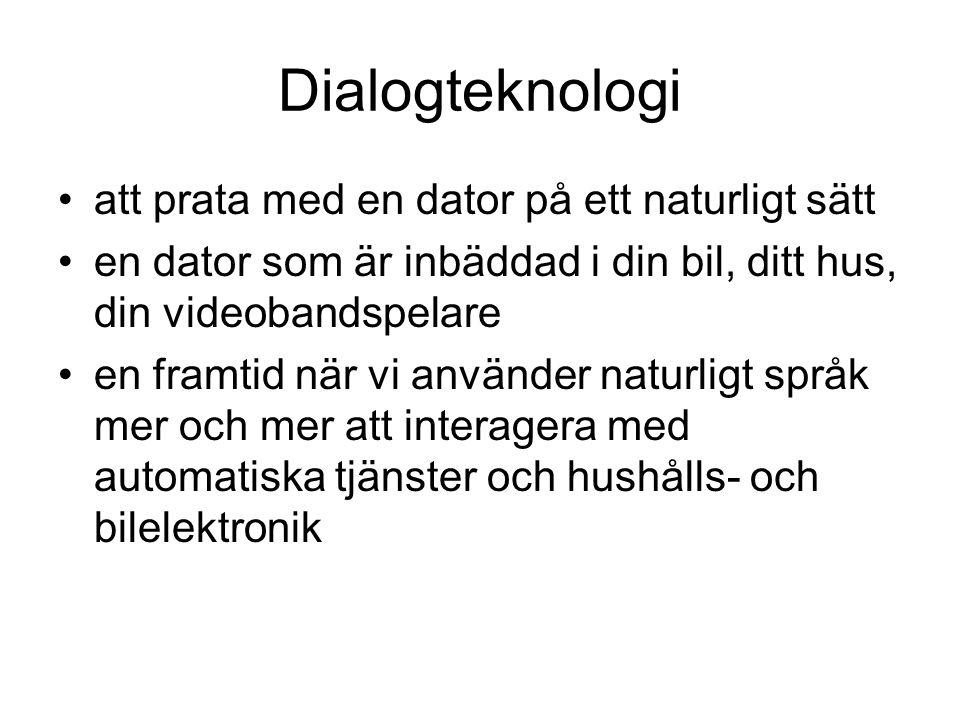Gränsöverskridande nr 1: humanistisk teknologi drömmen om att prata med maskiner på naturliga språk som svenska kräver forskare som kan både tekniken och humanistiska aspekter av mänskliga språk både programmering och analys av språkets struktur