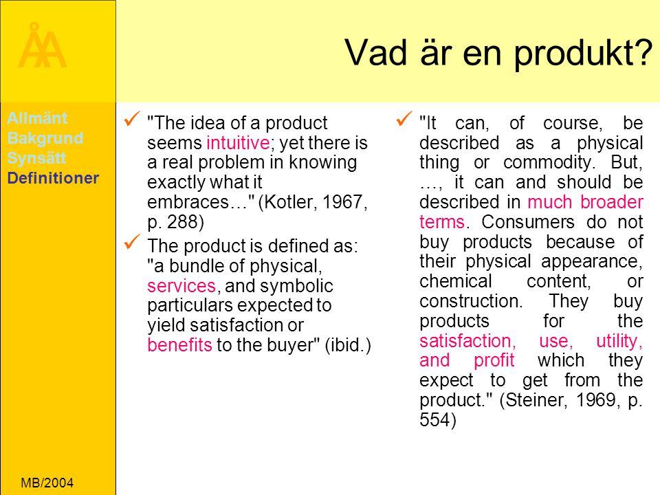 ÅA MB/2004 Vad är en produkt.