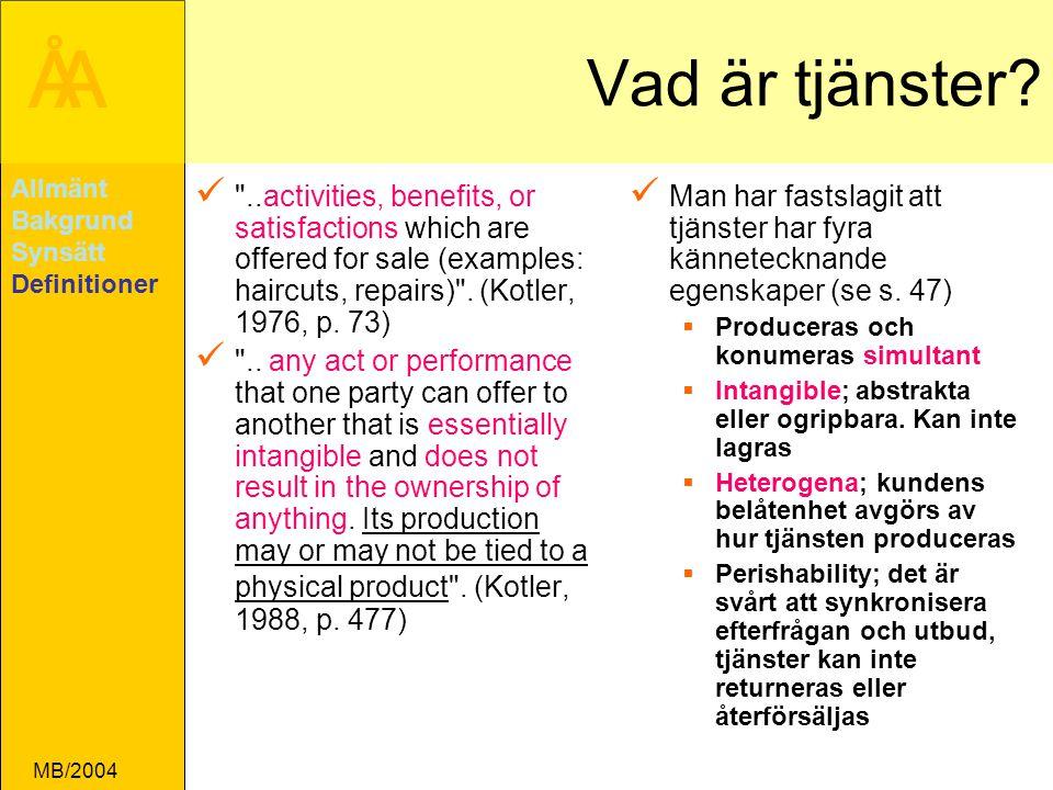 ÅA MB/2004 Vad är tjänster.