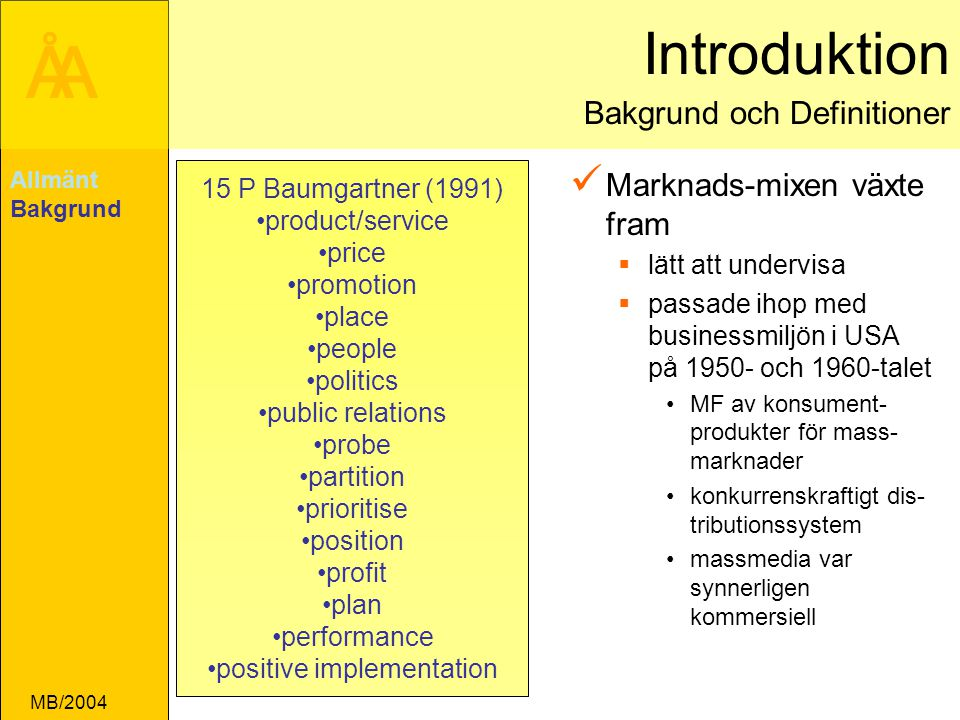 ÅA MB/2004 Expected Service Perceived Service Customer Service Delivery External communi- cation to customers Company G1 G2 G3 G4 External Internal G5 Customer-driven service designs and standards Company perceptions of customer expectations Needed Service G6 Expanderad Gap-modell Allmänt Relationer RM Drivers Kvalitet GAP
