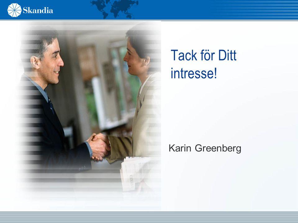 Tack för Ditt intresse! Karin Greenberg