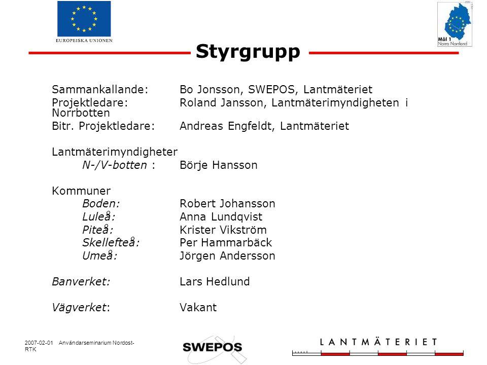 2007-02-01 Användarseminarium Nordost- RTK Driftsättning, tid för färdigställande Skellefteå, Umeå och Överkalix - 1993 Luleå – maj 2006 Gunnarsbyn, Älvsbyn, Jävre, Ratan, Bastuträsk, Burträsk, Haparanda, Lycksele, Malå, Vindeln och Övertorneå – juni 2006 Långträsk och Bjuröklubb - juli 2006 Nyborg – augusti 2006 Holmsund – september 2006