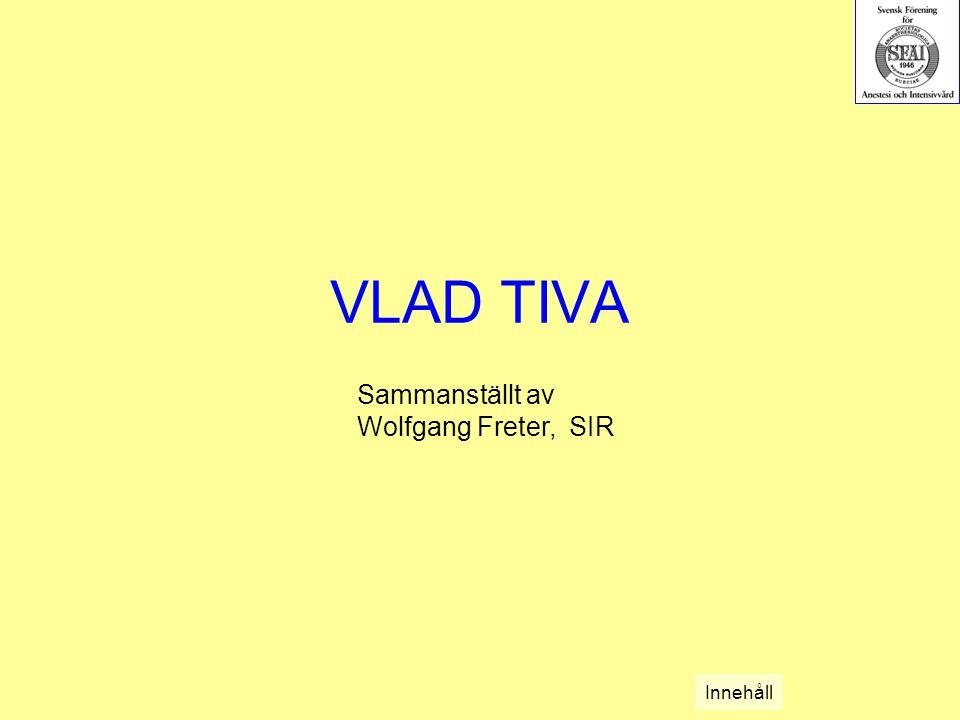 VLAD TIVA Sammanställt av Wolfgang Freter, SIR Innehåll