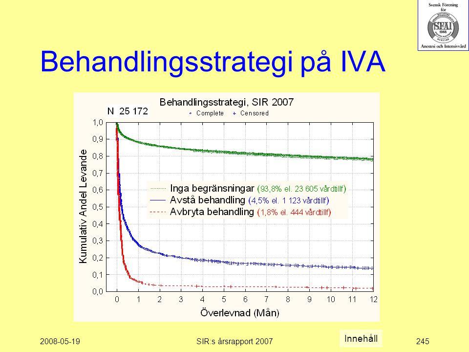 2008-05-19SIR:s årsrapport 2007245 Behandlingsstrategi på IVA Innehåll