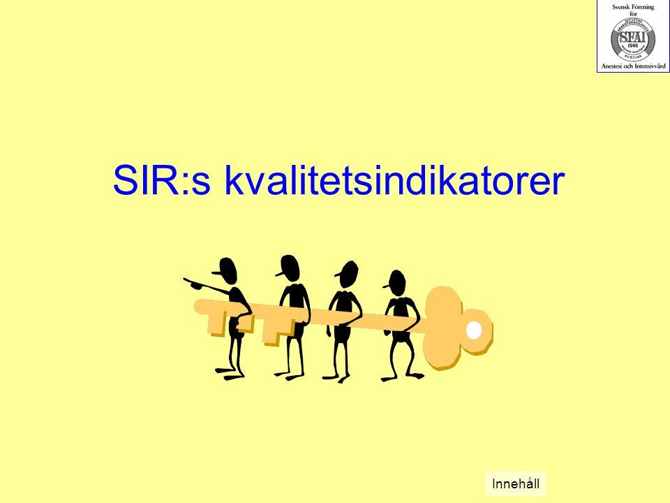 SIR:s kvalitetsindikatorer Innehåll