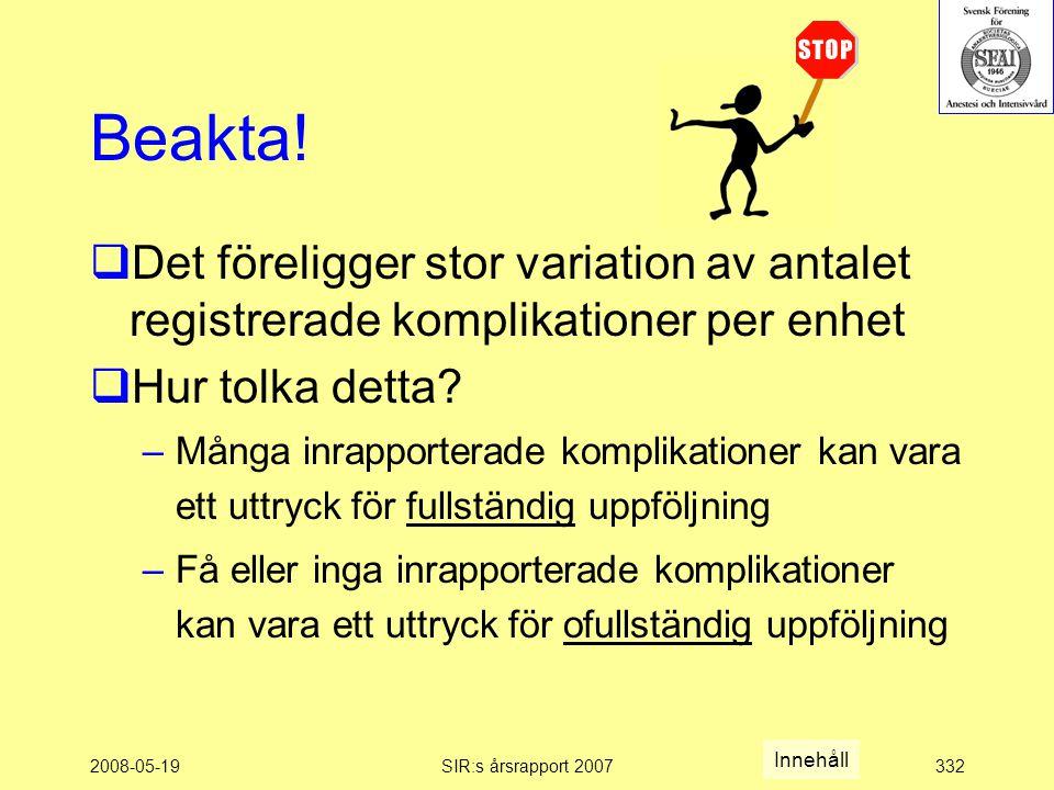 2008-05-19SIR:s årsrapport 2007332 Beakta.