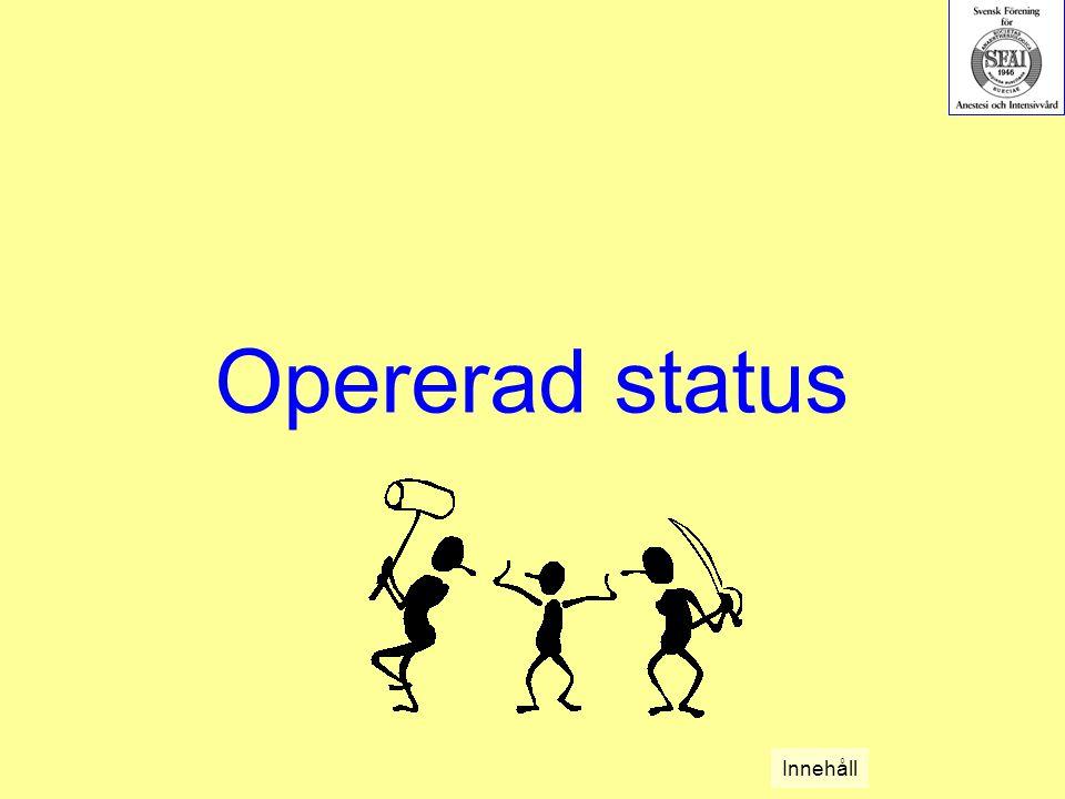 Opererad status Innehåll