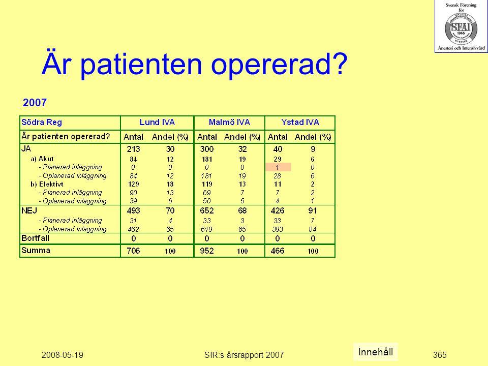 2008-05-19SIR:s årsrapport 2007365 Är patienten opererad Innehåll 2007
